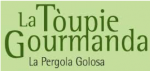 La Toupie Gourmanda